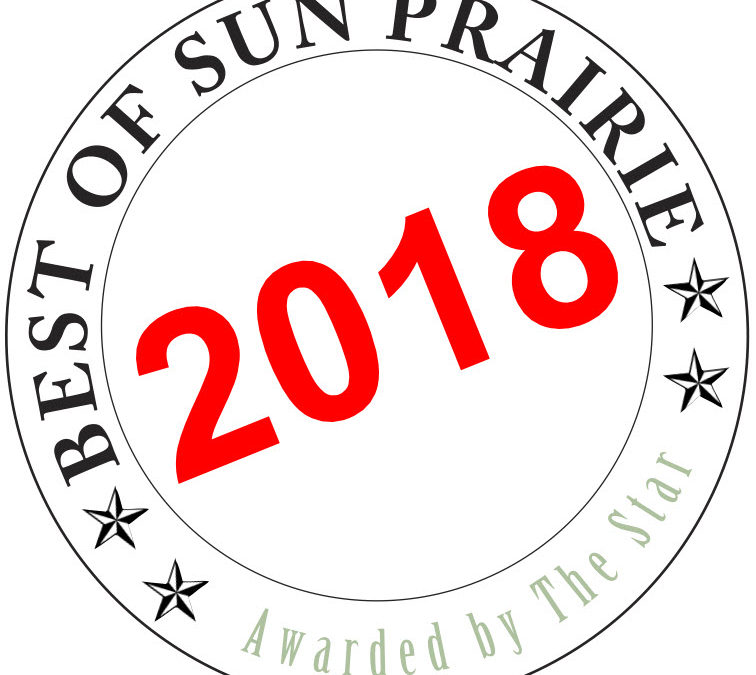 We won Best of Sun Prairie for 2018 – 15 straight years!