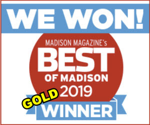 Thank you for voting us Best of Madison (GOLD) for 36 years!